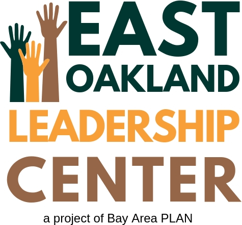 East Oakland Leadership Center | A Project of Bay Area PLAN